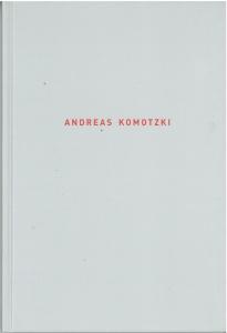 Andreas Komotzki | Katalog