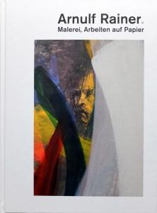Arnulf Rainer | Malerei, Arbeiten auf Papier