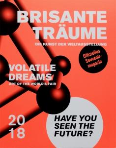 Brisante Träume | Die Kunst der Weltausstellung