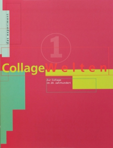 Collage Welten 1 | Zur Collage im 20. Jahrhundert