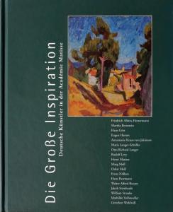 Die Große Inspiration | Deutsche Künstler in der Académie Matisse
