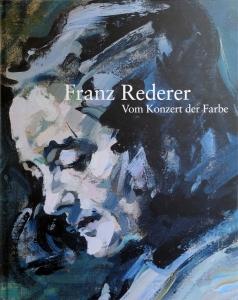 Franz Rederer | Vom Konzert der Farbe