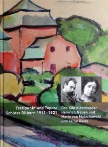 Treffpunkt und Topos: Schloss Dilborn 1911 - 1931