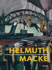 Helmut Macke | Im Dialog mit seinen expressionistischen Künstlerfreunden