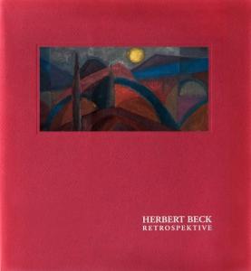 Herbert Beck | Retrospektive