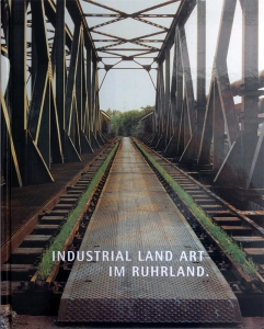 Industrial Land Art | Im Ruhrland