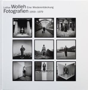 Lothar Wolleh | Eine Wiederentdeckung | Fotografien | 1959 -1979