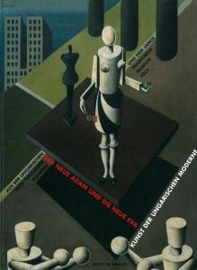 Der Neue Adam und die Neue Eva | Kunst der Ungarischen Moderne